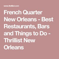 8 things to do in new orleans for an authentic experience for Best things to do in french quarter