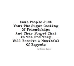 ~Some People~ By Ernie Kasper #quotesonlife   #quote   #lifelessons   #friendship