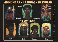 #Anunnaki #Elohim #Nephilim They look like humans with black, dark green and redish brown skin colors with black human features. They created the first human race of the human species from THEIR image and likeness over 240,000 years ago. The only image mentioned, talked about and seen is dark skinned humanoids (black humans) Angelic beings (angels) Were of the Anunnaki as well, they mated with human women and had children that grow into giants known as Nephilims