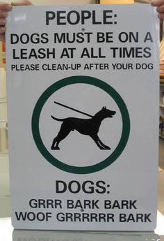 Funny pictures about Sign for humans and dogs. Oh, and cool pics about Sign for humans and dogs. Also, Sign for humans and dogs. Funny Dog Signs, Funny Memes, Hilarious, Dog Language, Aggressive Dog, Dog Park, Just For Laughs, Dog Grooming, Funny Photos
