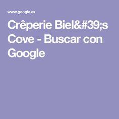 Crêperie Biel's Cove - Buscar con Google
