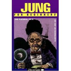 Jung for Beginners (Writers and Readers Documentary Comic Book)