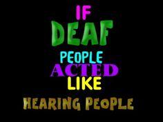 Deaf YouVideo: If Deaf People Acted Like Hearing People Asl Videos, Parody Videos, Teachers Toolbox, Deaf People, Asl Signs, Deaf Culture, American Sign Language, Spoken Word, Special Education