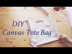 DIY Canvas Tote Bag // キャンバス トートバッグの作り方ㅣmadebyaya - YouTube