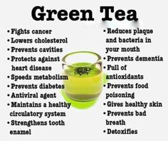 Health Benefits of Green Tea Fights cancer Reduces plaque and bacteria in your mouth Prevents cavities Protects against heart disease Preven...