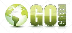 go green text illustration with globe isolated over a white background  ...  conserve, design, earth, ecology, element, energy, environment, environmental, fake, globe, go, graphic, grass, green, help, letter, map, nature, recycle, recycling, reflection, renew, save, sign, symbol, text, type, waste, white, word, world