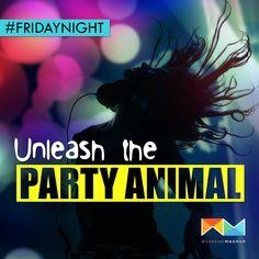 #PartyAnimal #FridayNight
