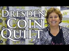 NEW MSQC Tutorial: The Dresden Coin Quilt PLUS Bonus Tutorial