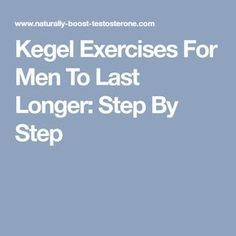 Here is a natural alternative that is time tested and proven to work. To know more about 7 Kegel exercises for men to last longer and all the benefits read Kegel Exercise For Men, Excercise, Exercise Routines, Cardio Workouts, Body Workouts, Natural Testosterone, Testosterone Booster, Kegels For Men, Belly Fat Diet Plan
