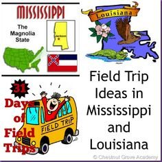 Field Trip Ideas in Mississippi and Louisiana (31 Days of Field Trips Series) with Link Up