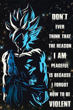 - Don't Ever Think - Goku - Dragon Ball Poster Dragon Ball Gt, Goku And Vegeta, Super Vegeta, Son Goku, Christmas Dragon, Goku Wallpaper, Funny Dragon, Warrior Quotes, Z Arts