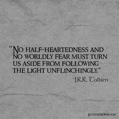 Tolkien is amazing in the fact that his writing is so much deeper than it first appears. Lotr Quotes, Tolkien Quotes, Quotable Quotes, Me Quotes, The Words, Cool Words, Great Quotes, Quotes To Live By, Inspirational Quotes