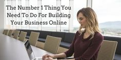 The Number 1 Thing You Need To Do For Building Your Business Online - Mark Nelson Online http://marknelsononline.com/building-your-business-online/?utm_campaign=crowdfire&utm_content=crowdfire&utm_medium=social&utm_source=pinterest