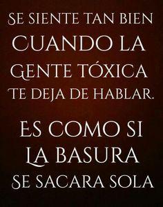 Gente tóxica ...