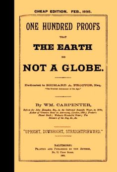 One Hundred Proofs That the Earth is Not a Globe  [Flat Earth] in Books, Antiquarian & Collectible   eBay