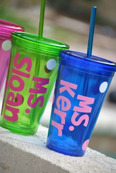 vinyl lettering on cups, fill'em with treats! easy gift idea.  These would be cute for the students, using the small take & toss cups that look almost just like these.
