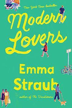 Modern Lovers Riverhead Books https://www.amazon.com/dp/159463467X/ref=cm_sw_r_pi_awdb_x_.T2xybCGFF0SS