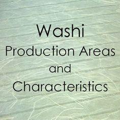 Japanese Washi Production Areas and Characteristics