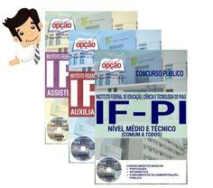 Apostilas preparatórias do Concurso do Instituto Federal de Educação, Ciência e Tecnologia do Piauí - IFPI 2016, cargos Auxiliar em Administração, Cargos de Nível Médio e Técnico (Comum a Todos), Assistente em Administração. Ao todo são 44 vagas com remuneração inicial de R$ 1.834,69 a R$ 2.294,81 (+ benefícios) e carga horária de 40h semanais. O candidato deve possuir nível fundamental ou médio/técnico...