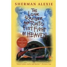 """Been meaning to read some Sherman Alexie ever since I watched that wonderful little film, """"Smoke Signals."""""""