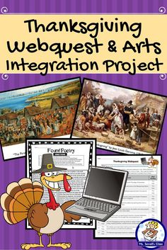 Looking for a way for students to build their historical understanding of Thanksgiving while staying motivated with a break on the horizon?  Then try this project!  Students will analyze artwork depicting the first Thanksgiving, go on a webquest to find information about the holiday, and then create an arts integrated piece to show what they learned, choosing from three different options.  It's the perfect way to make it to holiday break!