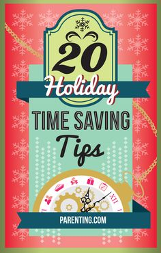 20 Holiday Time Saving Tips | Parenting.com