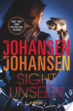 Review: Sight Unseen by Iris and Roy Johansen (suspense)