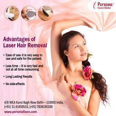 Why Persona Faces for #laser hair removal 1. Ease of use 2.Less time 3.Long lasting Results 4.No side-effects