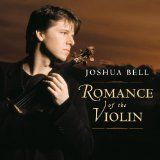 Romance of the Violin (Audio CD)By Joshua Bell