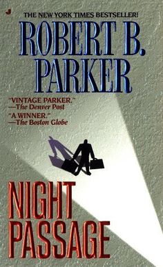 Night Passage is the first book in a series of mystery novels about Jesse Stone an LAPD cop who goes across country to be police chief of a small Massachusetts town... by Robert B. Parker