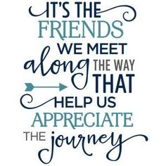 Silhouette Design Store - View Design #121937: it's the friends we meet along the way phrase
