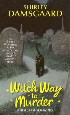 Ophelia and Abby Mystery series by Shirley Damsgaard. It features Ophelia Jensen, a Librarian & Abby, Ophelia's Grandmother. They are both witches who solve murders...