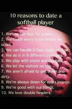 10 ways why to date a softball player