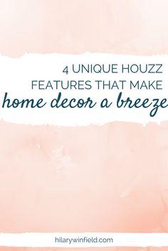 4 Unique Houzz Features That Make Home Decor A Breeze
