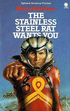 The Stainless Steel Rat Wants You by Harry Harrison