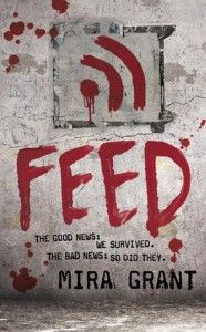 Feed (Newsflesh, Book by Mira Grant. Not just another zombie book. For anyone willing to think about what may be and be willing to scare themselves silly with the though or take courage from the resiliancy of the human spirit you should read this book. Good Books, Books To Read, My Books, Amazing Books, Film Books, Best Zombie Books, Thing 1, Science Fiction Books, Make You Cry