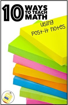 Teaching nutrition link Discover 10 ways to teach math using post it notes.Whoever invented Post It Notes should get some kind of award.Could use a box full! Math Teacher, Math Classroom, Teaching Math, Teaching Ideas, Teaching Time, Teaching Fractions, Math Strategies, Math Resources, Homeschooling Resources
