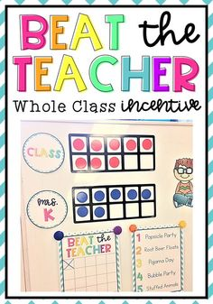 Teaching classroom management - Beat the Teacher A Whole Class Incentive Classroom Expectations, Classroom Behavior Management, Behaviour Management, Class Expectations, Classroom Discipline, First Grade Classroom, Classroom Community, Future Classroom, Classroom Ideas