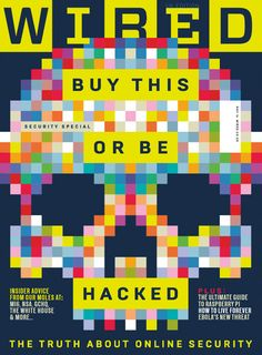 WIRED magazine. Very timely!