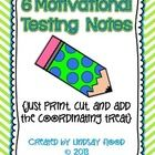 Need something to motivate and encourage your kids each day before state testing?     THIS is the perfect product for you!    There are 6 motivational ...