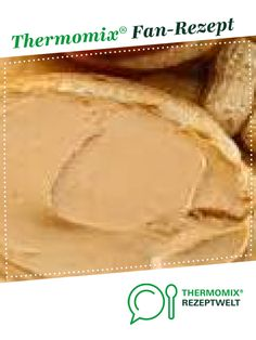 A Thermomix ® recipe from the Basic Recipes category www.de, the Thermomix ® community. Milk Dessert, Dessert Dips, Healthy Dessert Recipes, Health Desserts, Chutney, Sauce Barbecue, Vegetable Drinks, Food Categories, Healthy Eating Tips