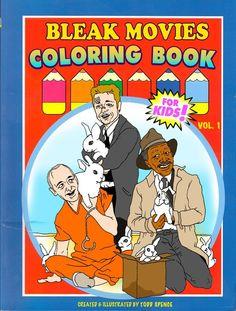 Illustrator Todd Spence has created a subversively jolly colouring book that flips bleak movies on their head: http://www.dazeddigital.com/artsandculture/article/19930/1/the-bleak-movies-colouring-book-is-not-for-kids