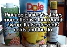 "One pinner said, ""My momma faithfully gave us pineapple not only to drink when were sick but we also ate it. It works!"""