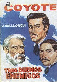 Tres bueno enemigos. Ed. Cid, 1963 (Col. El Coyote ; 127)