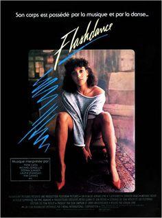 Flashdance : Affiche Adrian Lyne, Jennifer Beals - AlloCiné