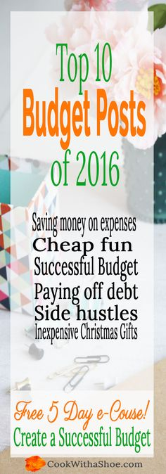 Budgeting | Saving Money | Paying off Debt | Side Hustles | Cheap Fun | Inexpensive Gifts | Click through to see the best articles from Cook With a Shoe!