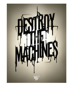 """Destroy the Machines"" - KDU"