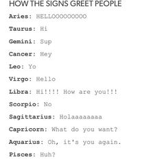 How the signs greet people