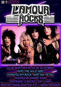L'AMOUR ROCKS - Into the Wild Side Sexta 30 de Setembro #HardRock #HeavyMetal #GlamRock #GlamMetal #80sMetal #AOR Hard/Glam Rock, AOR, 80s Metal Hosts: André Icon Entrada 2 Euros Aberto das 23 às 4