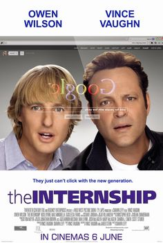 The second poster for Shawn Levy's The Internship, which reunites the duo of Vince Vaughn and Owen Wilson, has been released Vince Vaughn, Owen Wilson, The Internship, Tv Series Online, Movies Online, See Movie, Movie Tv, Peliculas Audio Latino Online, Film Music Books